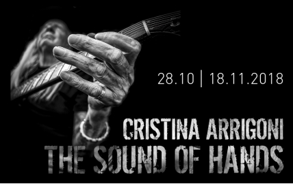 CRISTINA ARRIGONI. THE SOUND OF HANDS